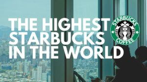 world highest starbucks